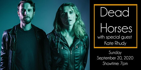 Dead Horses at The 443 with Special Guest Kate Rhudy - NEW DATE tickets