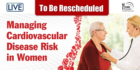 Managing Cardiovascular Disease Risk in Women - Dallas, TX tickets