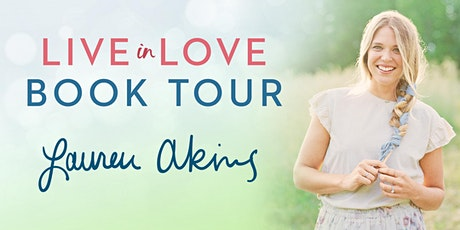Book Launch: Live In Love by Lauren Akins tickets