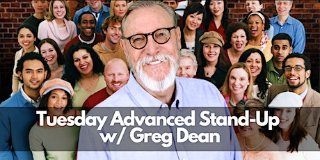Tuesday |April Classes |ONLINE | Advanced Stand-Up 201 w/ Greg Dean tickets