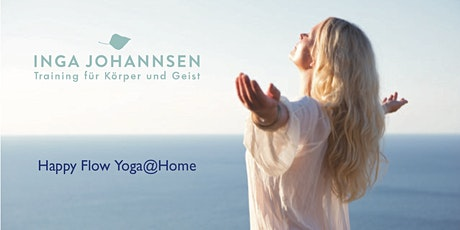Happy Flow Yoga@Home (Live Online Flow Yoga Session, Level 1-2) Tickets