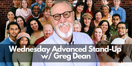 Wednesday |April Classes |ONLINE | Advanced Stand-Up 201 w/ Greg Dean tickets