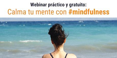 Calma tu mente con mindfulness tickets