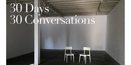 30 days 30 conversations! Every day LIVE on Instagram tickets