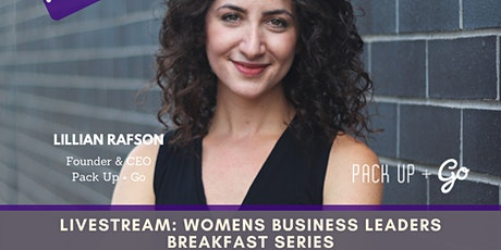 "LIVESTREAM:Women Business Leaders Breakfast ""AT HOME"" tickets"