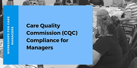 Care Quality Commission (CQC) Compliance for Managers tickets