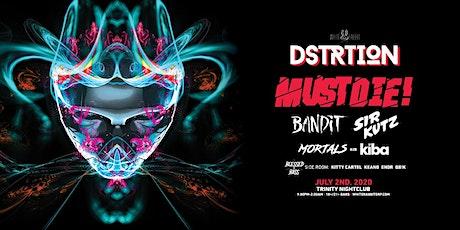 DSTRTION w/ Must Die! tickets