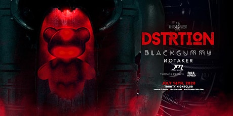 DSTRTION w/ BlackGummy and Notaker tickets