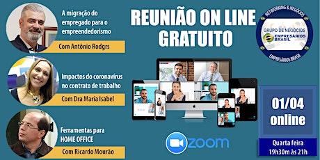01-04 Reunião on-line do grupo de negócios Empresários Brasil - GRATUITO ingressos