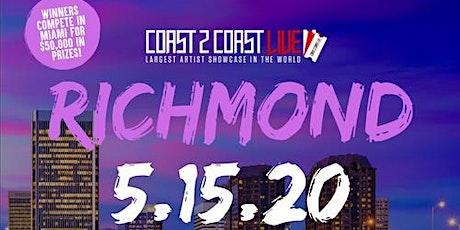 Coast 2 Coast LIVE Showcase Richmond, VA - Artists Win $50K In Prizes tickets