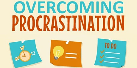 Overcoming Procrastination  _ ONLINE COURSE tickets