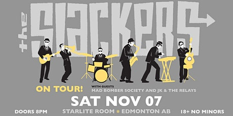 The Slackers w/ Mad Bomber Society and JK & The Relays tickets