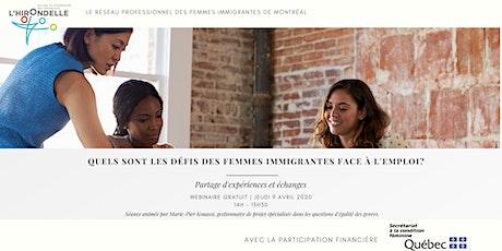 Webinaire : Quels sont les défis des femmes immigrantes face à l'emploi ? billets