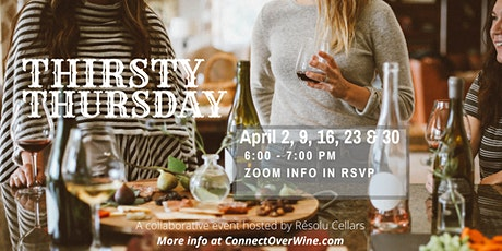 Thirsty Thursday - Connect over Wine [Topic: Talk Varietals & Blends ] tickets
