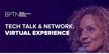 BPTN Virtual Tech Talk & Network Experience tickets