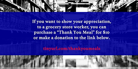 Thank You Meals for Grocery Store Workers tickets