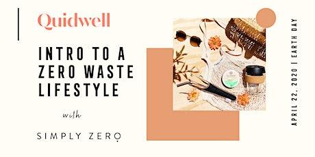 Intro To A Zero Waste Lifestyle with Simply Zero tickets