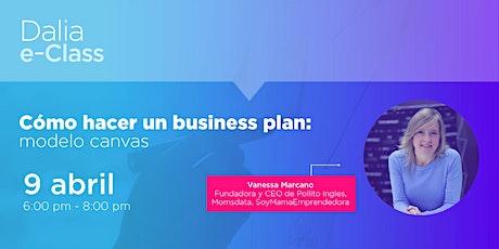 Webinar: Cómo hacer un business plan: modelo canvas entradas