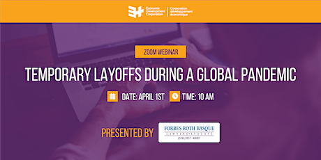 Webinar :Temporary Layoffs During a Global Pandemic. tickets