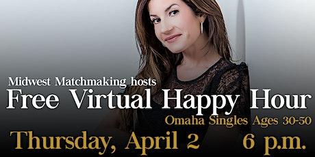 Omaha Singles Virtual Happy Hour tickets