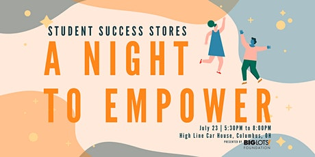 A Night To Empower | Student Success Stores tickets
