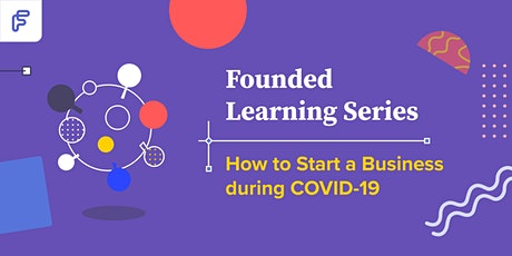How to Start a Business during COVID-19 tickets