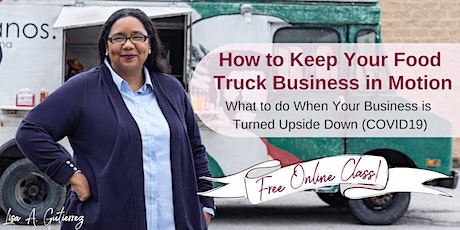 How to Keep Your Food Truck Business in Motion tickets