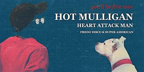 *POSTPONED* Hot Mulligan tickets