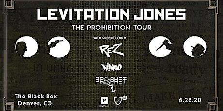 The Prohibition Tour: Levitation Jones tickets