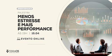 Palestra Online - Menos Estresse e Mais Performance ingressos
