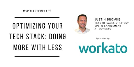 MSP Masterclass | Optimizing Your Tech Stack: Doing More with Less tickets