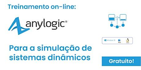 Treinamento GRATUITO E ON-LINE de Simulação de Sistemas Dinâmicos no Software AnyLogic - 02 de abril de 2020 ingressos