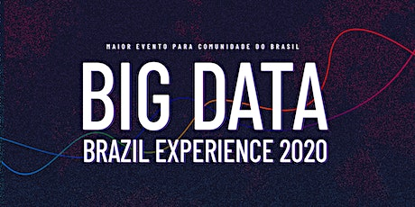 Big Data Brazil Experience 2020 ingressos