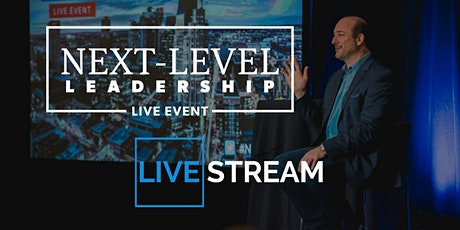 Next-Level Leadership LIVESTREAM Event 2020 tickets