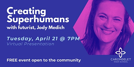 Jody Medich: Creating Superhumans (Webinar) tickets