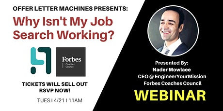 Offer Letter Machines: Why Isn't My Job Search Working *Webinar*  tickets