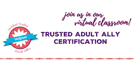 Virtual Event: Trusted Adult Ally Certification tickets