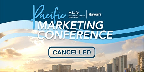 Pacific Marketing Conference 2020 - CANCELLED tickets
