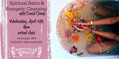 Spiritual Baths and Energetic Cleansing with David Crews