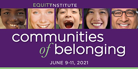Equity Institute: Communities of Belonging tickets