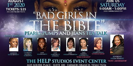 Pearls, Pumps, & Jeans Tea Talk - Bad Girls In The Bible tickets
