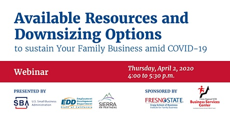 Available Resources and Downsizing Options to Sustain Your Family Businesses Amid COVID-19	 tickets