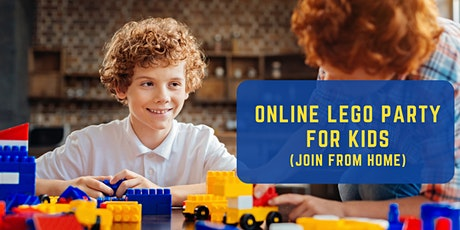 Attend from home (ONLINE) Lego Party tickets