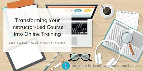 Transforming Instructor-Led Training into Online Training tickets