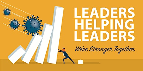 Leaders Helping Leaders: PR Strategy during COVID-19 tickets