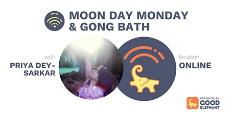 Online Class: Moon Day Monday Yoga & Gong Bath tickets