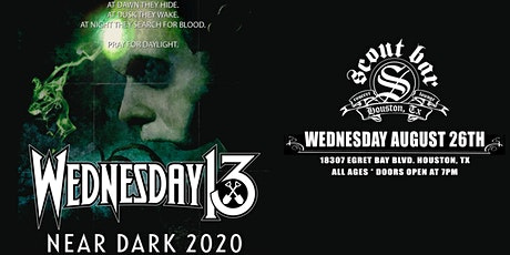 WEDNESDAY 13 - Postponed - New date coming soon tickets