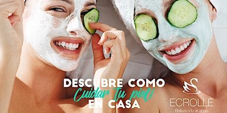 ¡Descubre cómo cuidar tu piel en casa! entradas