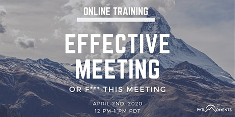 Effective Meeting or F*** This Meeting tickets