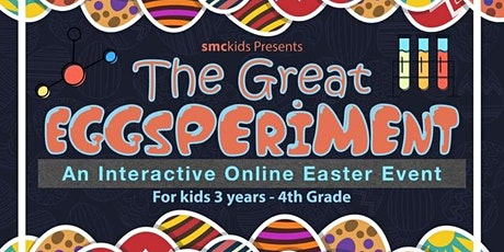 The Great Eggsperiment- an online Easter Experience For Kids (Event & Kit Registration) tickets